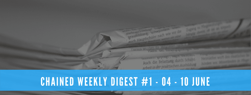 Chained Weekly Digest #1