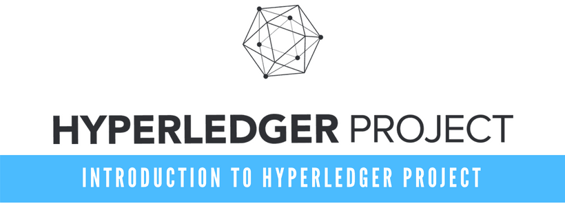 Introduciton to Hyperledger Project