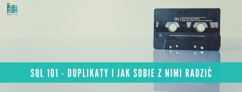 SQL101 - Duplikaty